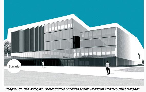 Revista Arketypo, Primer Premio Concurso Proyectos Centro Deportivo Pinosolo, Patxi Mangado 2003